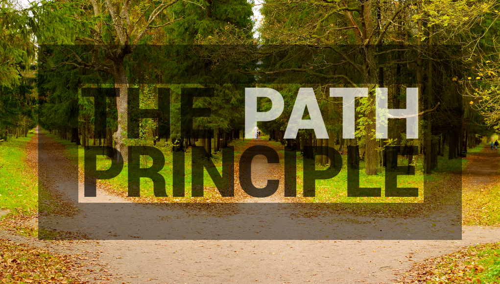 Path Principle – Part 2