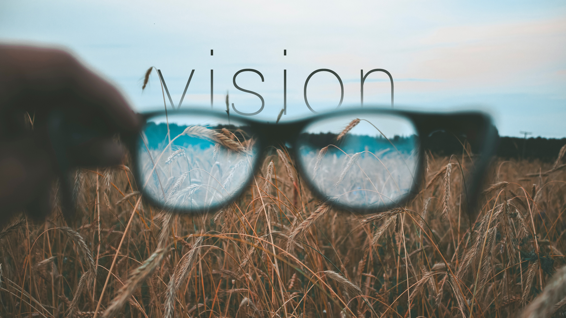 Vision – Part 1